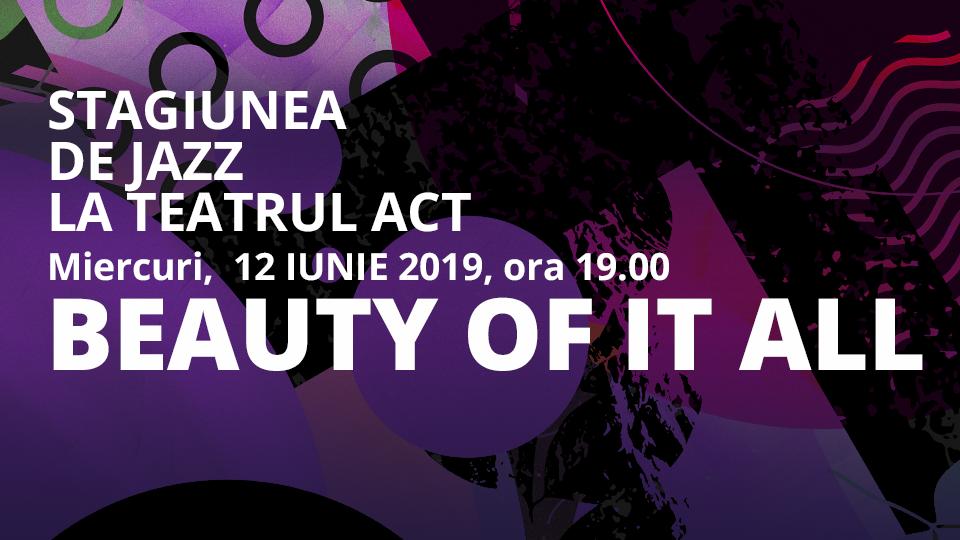 ultimul-concert-al-stagiunii-2018-2019-de-jazz-de-la-teatrul-act