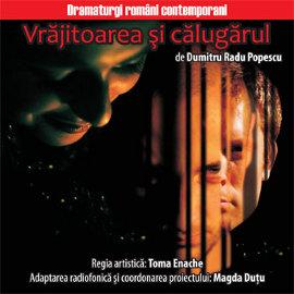 art 93171 vrajitoarea Vrăjitoarea şi călugărul @Radio România Cultural