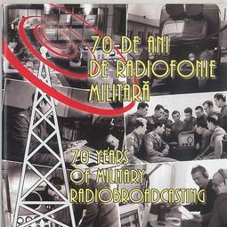 70 de ani de radiofonie militară (II)