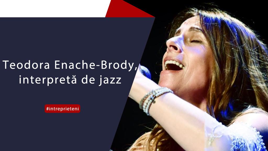interpreta-de-jazz-teodora-enache-brody---intre-prieteni