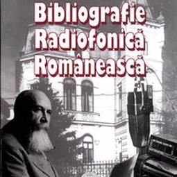 Bibliografie radiofonică românească, vol. I (1928-1935)