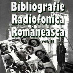 Bibliografie radiofonică românească, vol. II (1936-1940)