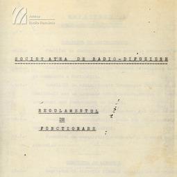 Primul Regulament de funcţionare al Societăţii de Radio-Difuziune
