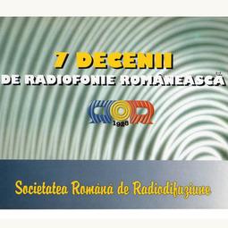 Șapte decenii de radiofonie românească (2002)